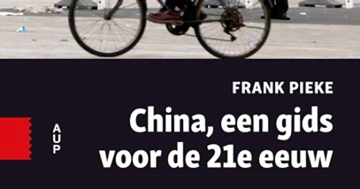 """Discussiebijeenkomst """"China, een gids voor de 21e eeuw"""""""