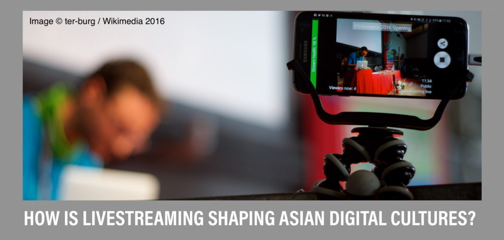 Virtual Workshop 'ASIA.LIVE: Locating Livestreaming in Asia