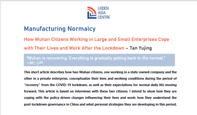 Manufacturing Normalcy: How Wuhan Citizens Working in Large and Small Enterprises Cope with Their Lives and Work After the Lockdown