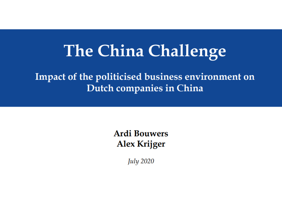 The China Challenge: Impact of the politicised business environment on Dutch companies in China